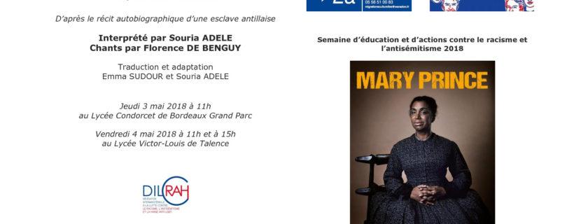 3 mai 2018 : Le Lycée Condorcet a reçu une troupe théâtrale qui a donné une représentation de l'adaptation du monologue de Mary Prince, le premier témoignage d'une femme esclave